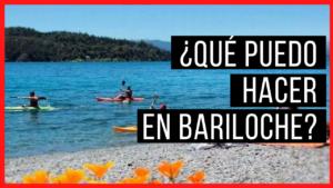 ¿Que puedo hacer en Bariloche?